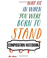Composition Notebook: Composition Notebook Dr.Seuss Oh The Places You'll Go Cute Drawing Photo Art Incredible Soft Glossy Wide Ruled Fantastic with Ruled Lined Paper for Taking Notes Writing Workbook for Teens and Children Students School Kids