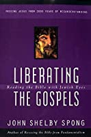 Liberating the Gospels: Reading the Bible with Jewish Eyes【洋書】 [並行輸入品]