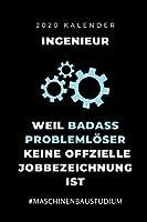 2020 KALENDER INGENIEUR WEIL BADASS PROBLEMLOeSER KEINE OFFIZIELLE BERUFSBEZEICHNUNG IST: A5 Geschenkbuch ERFOLGSJOURNAL 2020 fuer Maschinenbau Studenten | Ingenieure | Studium | Geschenkidee Abitur Schulabschluss | Ingenieurstudium | zur Pruefung
