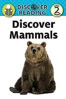 Discover Mammals