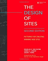 Design of Sites, The: Patterns for Creating Winning Web Sites