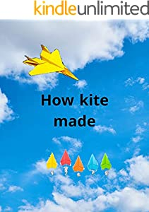 How kite made: whoosh easy paper airplanes for kids.toddler active made easy.world champion paper airplane book featuring.world record-breaking d (English Edition)