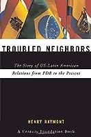 Troubled Neighbors