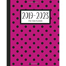 2019-2023 Five Year Planner: 60 Month Calendar and Time Management Schedule Organizer - Includes Holidays | Modern Pink Dots (5 Year Agenda Series)