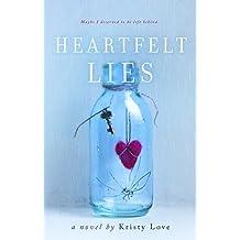 Heartfelt Lies (Undone Book 2)