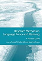 Research Methods in Language Policy and Planning: A Practical Guide (GMLZ - Guides to Research Methods in Language and Linguistics) by Francis M. Hult David Cassels Johnson(2015-07-07)