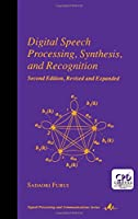 Digital Speech Processing: Synthesis, and Recognition, Second Edition, (Signal Processing and Communications)