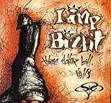 Limp Bizkit - Three Dollar Bill Y'all
