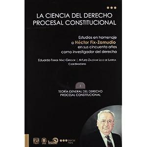 La ciencia del Derecho procesal constitucional (12 volúmenes)