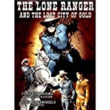 Lone Ranger & Lost City of Gold [VHS] [Import]