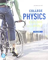 College Physics: Explore and Apply, Volume 1 (2nd Edition)