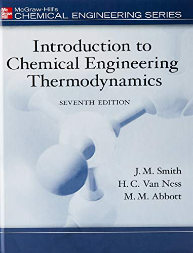 Download Introduction to Chemical Engineering Thermodynamics, 7E (THE MCGRAW-HILL SERIES IN CIVIL AND ENVIRONMENTAL ENGINEERING) 0073104450