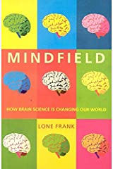 Mindfield: How Brain Science is Changing Our World Paperback