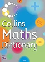 Collins Maths Dictionary (Collins Children's Dictionaries)