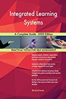 Integrated Learning Systems A Complete Guide - 2020 Edition