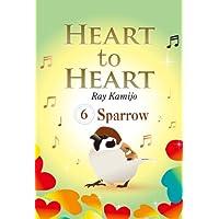 HEART to HEART 6: すずめ