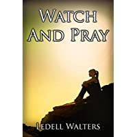 WATCH AND PRAY (Wisdom Book 4) (English Edition)