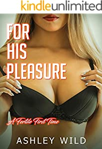 For His Pleasure: A Fertile First Time (English Edition)