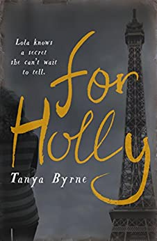 For Holly by [Byrne, Tanya]