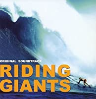 Riding Giants by O.S.T. (2005-06-22)