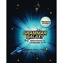 Grammar Galaxy: Protostar: Adventures in Language Arts