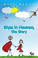 Blyss in Heaven, the Story