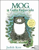 Mog, A Gata Esquecida Volume 1