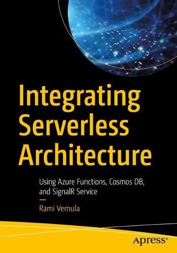 [画像:Integrating Serverless Architecture: Using Azure Functions, Cosmos DB, and SignalR Service]
