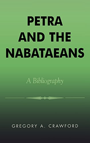 Download Petra and the Nabataeans: A Bibliography (Atla Bibliography Series) 0810848465