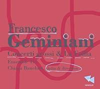 Concerti Grossi & La Follia
