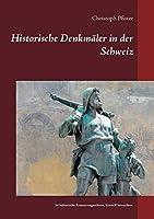 Historische Denkmaeler in der Schweiz