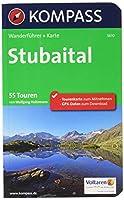 Stubaital: Wanderfuehrer mit Extra Tourenkarte 1 : 25 000, 55 Touren, GPX-Daten zum Download