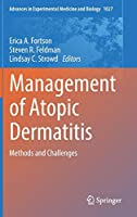 Management of Atopic Dermatitis: Methods and Challenges (Advances in Experimental Medicine and Biology)
