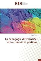La pédagogie différenciée, entre théorie et pratique