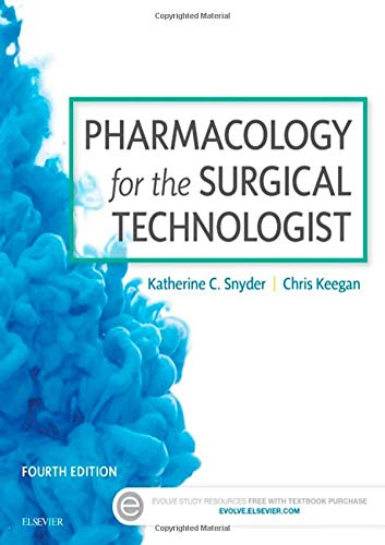 Download Pharmacology for the Surgical Technologist, 4e 0323340830