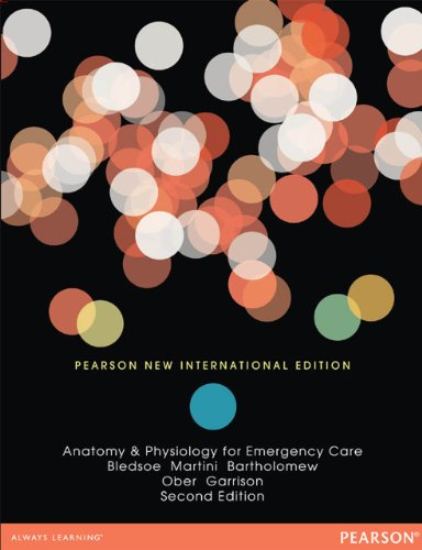Anatomy & Physiology for Emergency Care: Pearson New International ...