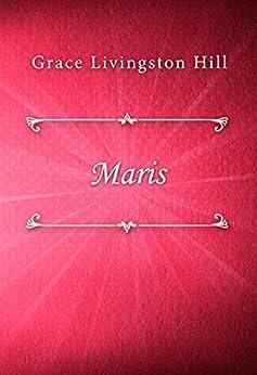 Maris by [Grace Livingston Hill]