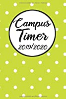 Campus Timer 2019/2020: Campustimer 2019 2020 | Studienplaner A5, Semesterkalender fuer Uni Studenten