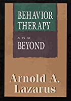 Behavior Therapy & Beyond (The Master Work Series)