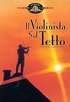 Il Violinista Sul Tetto [Italian Edition]