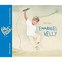Emmanuel Kelly: Dream Big!