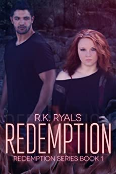 Redemption (Redemption Series Book 1) by [Ryals, R.K.]