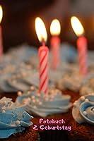Fotobuch: 2. Geburtstag: Zum Einkleben von geschossenen Fotos Ihres Babys bzw. Kindes bei der Geburtstagsfeier