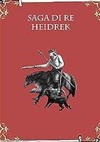 Saga Di Re Heidrek
