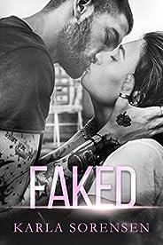 Faked: A bad boy sports romance