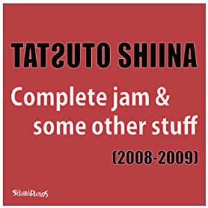 Complete jam&some other stuff(2008-2009)