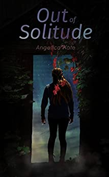 Out of Solitude by [Kate, Angelica]