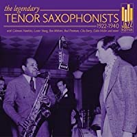 1922-1940 Legendary Tenor Saxophonists by Various Artists