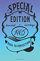 Special edition 1965 aged to perfection: Lined Notebook, Lined pages, Perfect size For carry everywhere in your Bag (6 x 9) inches, 100 Lined pages, notebooks and journals
