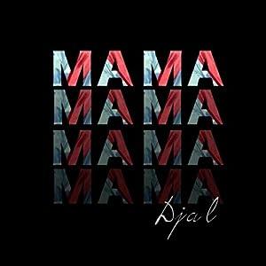 Mamamama (feat. Giovan-E)